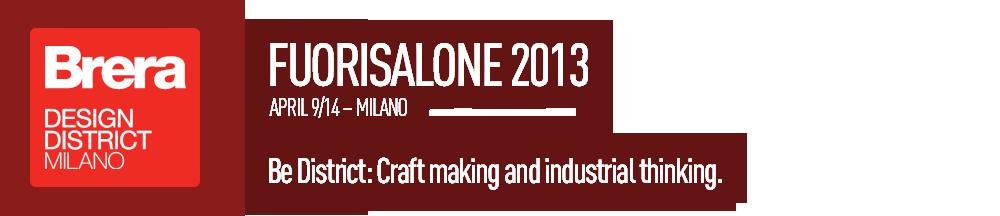 Fuorisalone 2013 9-14 APRILE